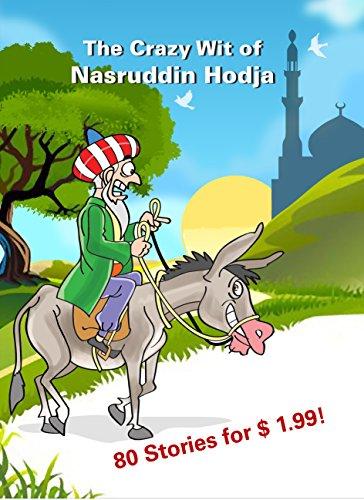 The Crazy Wit of Nasruddin Hodja