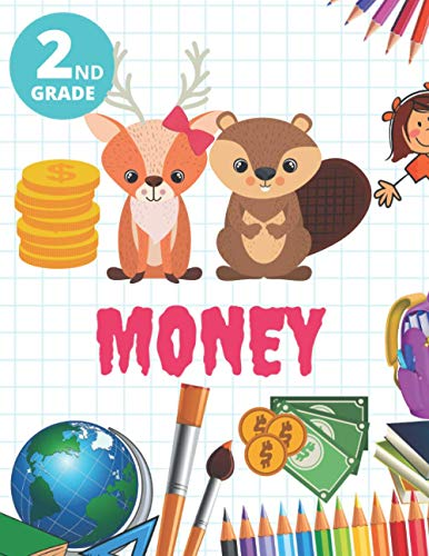 2nd Grade Money: Workbook for kids Ages 6 to 8, 2nd Grade, Counting Coins,...