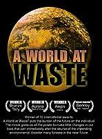 World at Waste [DVD]