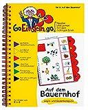 Go, Einstein, go!: Übungsbuch: Auf dem Bauernhof: Logik und Gedankenspiele: Das neue Lernsystem: Spielen und Lernen mit der perfekten Selbstkontrolle ... und Lernen mit der perfekten Selbstkontrolle)