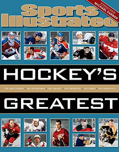 Compare Textbook Prices for Sports Illustrated Hockey's Greatest  ISBN 9781618931368 by The Editors of Sports Illustrated