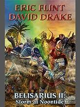 Belisarius II: Storm at Noontide (Belisarius Saga combo volumes Book 2)