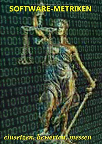 Software-Metriken: einsetzen, bewerten, messen
