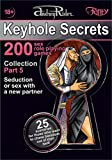 """Keyhole Secrets"" collection of 200 sex role playing games. Part 5 (scenarios 101-125): Illustrated collection of SEX FANTASIES and SEX ROLE PLAYING GAME scenarios (English Edition)"