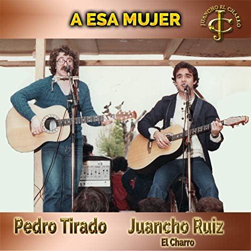 Juancho Ruiz (El Charro) feat. Pedro Tirado