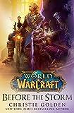 World of Warcraft - Before the Storm - Titan Books Ltd - 12/06/2018