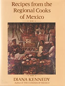 Recipes from the Regional Cooks of Mexico 0060123486 Book Cover