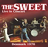 Live in Concert 1976 - he Sweet