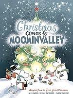 Christmas Comes to Moominvalley (Moomins)