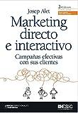Marketing directo e interactivo. Campañas efectivas con sus clientes (Libros...