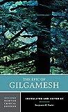 The Epic of Gilgamesh (Norton Critical Editions, Band 0) - Benjamin R. Foster