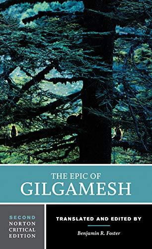 The Epic of Gilgamesh: Norton Critical Edition: 0