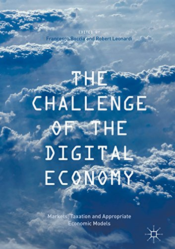 The Challenge of the Digital Economy: Markets, Taxation and Appropriate Economic Models (English Edition)