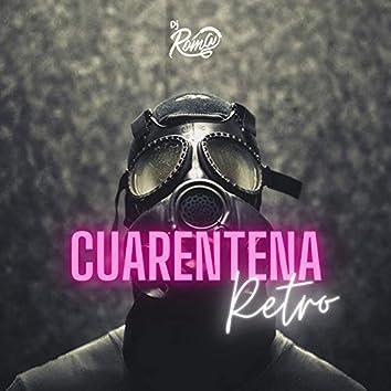 Cuarentena Retro