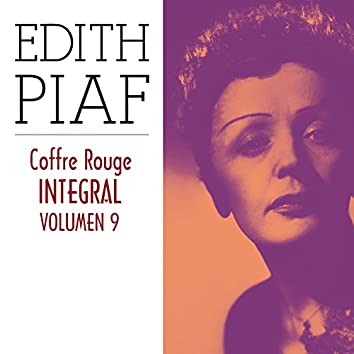 Édith Piaf, Coffre Rouge Integral, Vol. 9/10