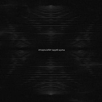 Encapsulation EP
