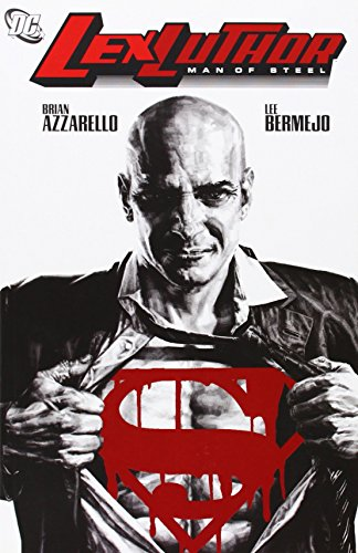 Lex Luthor: Man of Steel by Lee Bermejo (Artist), Brian Azzarello (30-Dec-2005) Paperback