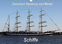 Schiffe - Zwischen Hamburg und Wedel (Wandkalender 2022 DIN A3 quer): Schiffe. Zwischen Hamburg und Wedel ein alltaeglicher und doch immer wieder neuer Anblick. (Monatskalender, 14 Seiten )