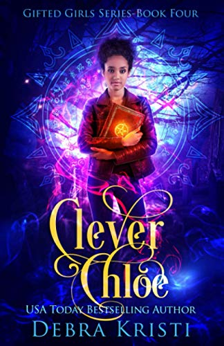 Clever Chloe (Gifted Girls Series)の詳細を見る