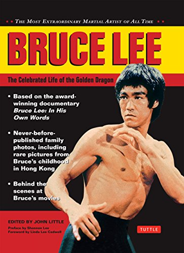 Bruce Lee: The Celebrated Life of the Golden Dragon (Bruce Lee Library)