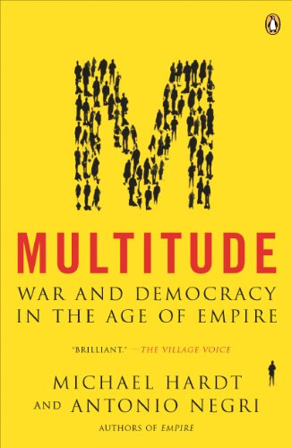 Multitude: War and Democracy in the Age of Empire (English Edition)