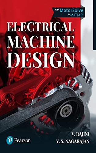 Electrical Machine Design, First Edition