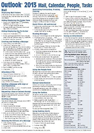 Microsoft Outlook 2013 Mail, Calendar, People, Tasks Quick Reference (Cheat Sheet of Instructions, Tips & Shortcuts - Laminated Guide) by Beezix Inc. (2013) Pamphlet