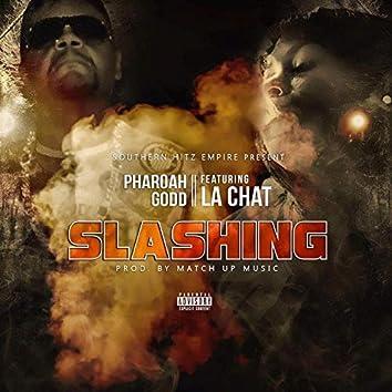 Slashing (feat. La Chat)