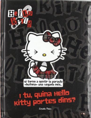 I tu, quina Hello Kitty portes dins?