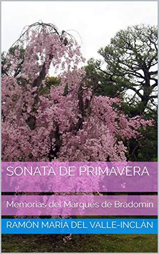 Sonata de Primavera: Memorias del Marqués de Bradomín