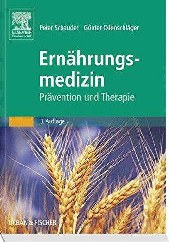 Ernährungsmedizin: Prävention und Therapie