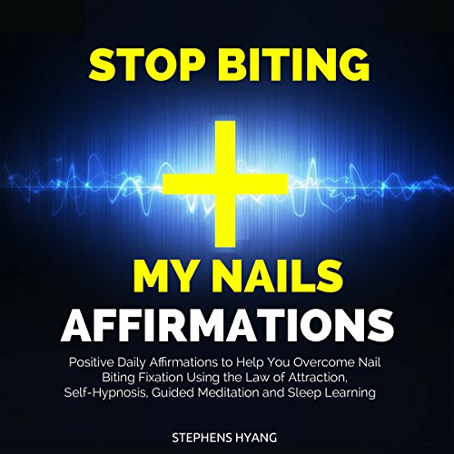 Stop Biting My Nails Affirmations cover art