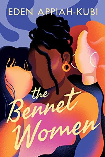 The Bennet Women by [Eden Appiah-Kubi]