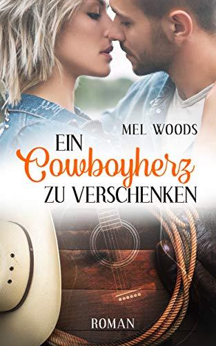 Ein Cowboyherz zu verschenken: (Montana Souls 4: Sam & Ashley)