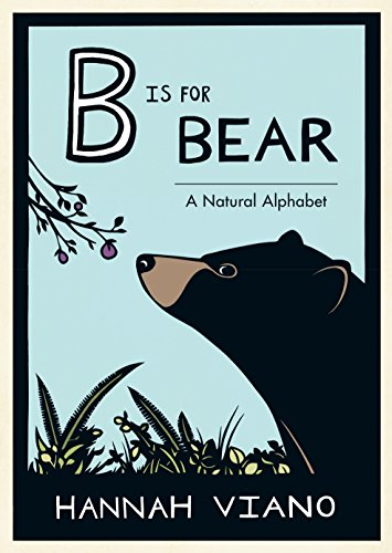 B Is for Bear: A Natural Alphabet