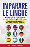 Imparare le Lingue: Il Sistema Veloce Per Imparare le Lingue...