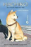 Hachiko: Der treueste Hund der Welt | Kinderbuch nach einer wahren Story