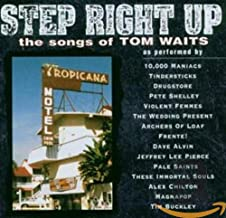 Step Right Up -Tom Waits Tribute-