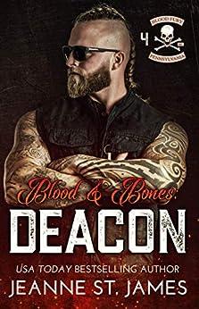Blood & Bones: Deacon (Blood Fury MC Book 4) by [Jeanne St. James]
