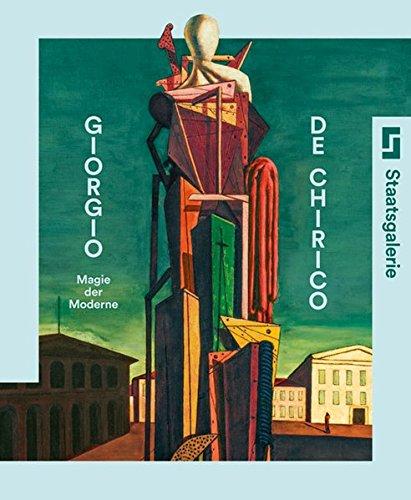 Giorgio de Chirico: Magie der Moderne