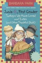 By Barbara Park Junie B., First Grader: Turkeys We Have Loved and Eaten (and Other Thankful Stuff) (Stepping Stone B (Repr...