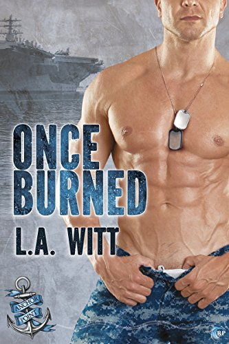 Once Burned (Anchor Point Book 6)