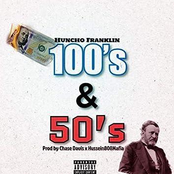 100s & 50s
