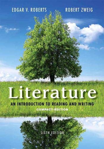 Literature: An Introduction to Reading and Writing, Compact Edition