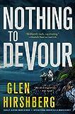 Nothing to Devour: Motherless Children #3 (Motherless Children Trilogy)