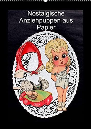 Nostalgische Anziehpuppen aus Papier (Wandkalender 2022 DIN A2 hoch)