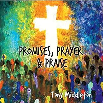 Promises, Prayer & Praise