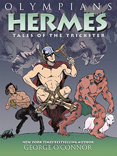 Olympians: Hermes: Tales of the Trickster (Olympians (10))