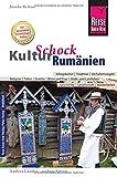 Reise Know-How KulturSchock Rumänien: Alltagskultur, Traditionen, Verhaltensregeln, ... - Joscha Remus