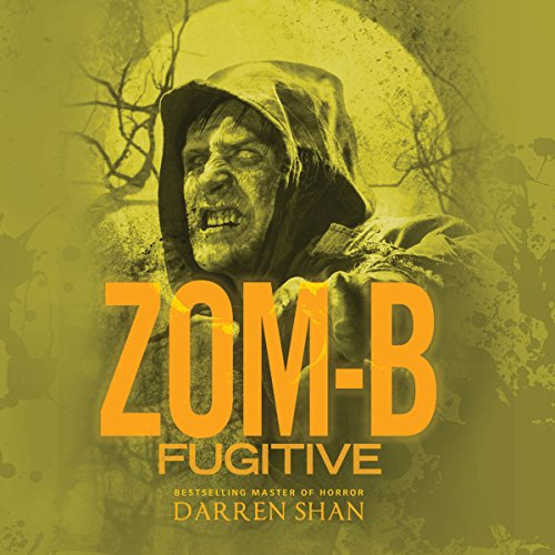Zom-B Fugitive audiobook cover art